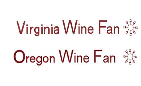 Virginia and Oregon WineFan Welcome VirginiaWineFan and OregonWineFan