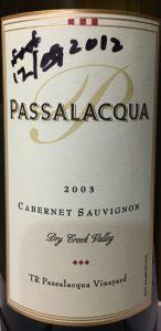 Passalacqua Label Passalacqua 2003 Cabernet Sauvignon TJ Passalacqua Vineyard Dry Creek Valley